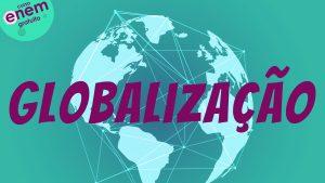 Aulão Enem de Geografia - Globalização