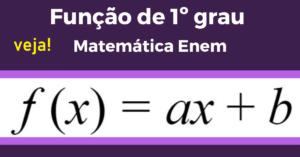 como resolver Funções de 1º Grau na Matemática do Enem