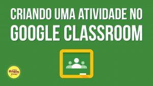 veja como publicar links, vídeos, textos ou atividades no Google Classroom