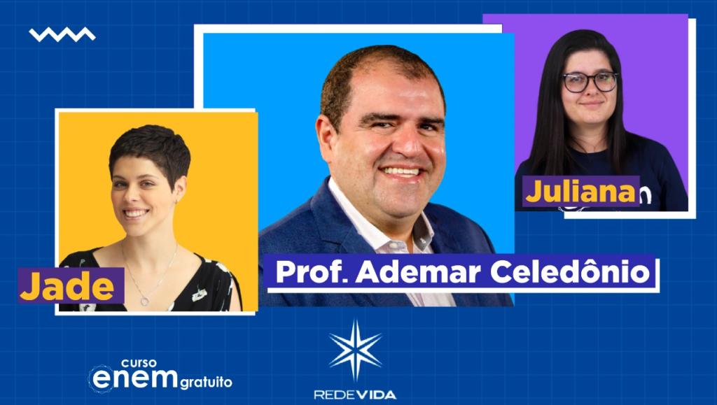 Jade Philippe, Ademar Celedônio, Juliana Evelyn - Aulão Enem Curso Enem Gratuito